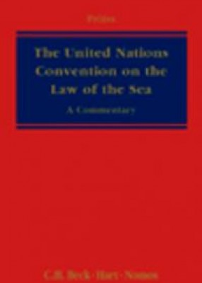 United Nations Convention on the Law of the Sea: A Commentary
