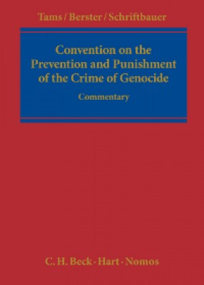 Convention on the Prevention and Punishment of the Crime of Genocide: A Commentary