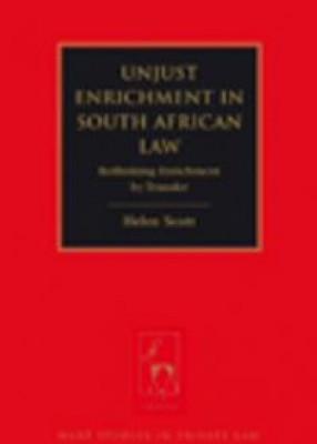 Unjust Enrichment in South African Law: Rethinking Enrichment by Transfer