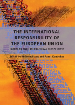 International Responsibility of the European Union: European and International Perspectives