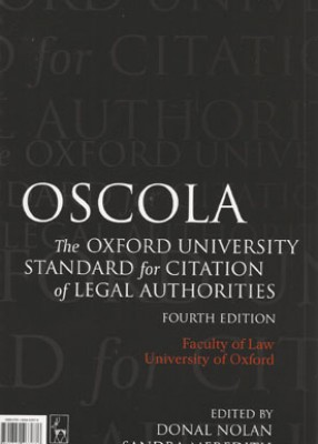 Oxford University Standard for Citation of Legal Authorities (OSCOLA) (4ed)