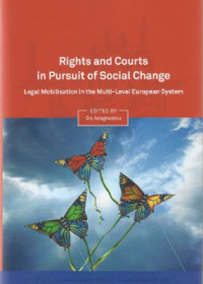 Rights in Pursuit of Social Change: Legal Mobilisation in the Multi-Level European System