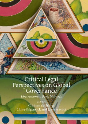 Critical Legal Perspectives on Global Governance: Liber Amicorum David M Trubek (Hardback)