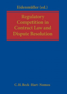 Regulatory Competition in Contract Law and Dispute Resolution