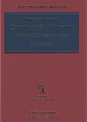 International Commercial Arbitration: Standard Clauses and Forms - A Commentary