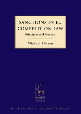 Sanctions in EU Competition Law: Principles and Practice