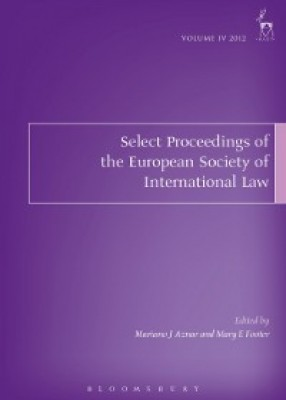 Select Proceedings of the European Society of International Law, Volume 4 2012