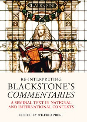 Re-Interpreting Blackstone's Commentaries: A Seminal Text in National and International Contexts