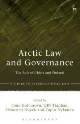 Arctic Law and Governance: The Role of China and Finland