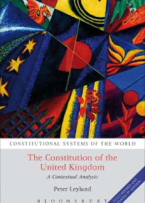 Constitution of the United Kingdom: A Contextual Analysis (3ed)