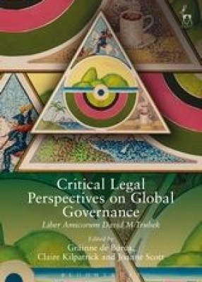 Critical Legal Perspectives on Global Governance: Liber Amicorum David M Trubek (Paperback)