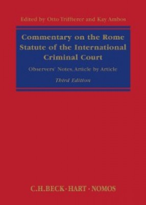 Commentary on the Rome Statute of the International Criminal Court: Observers' Notes, Article by Article (3ed)