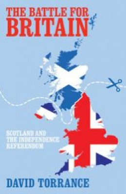 Battle for Britain: Scotland and the Independence Referendum