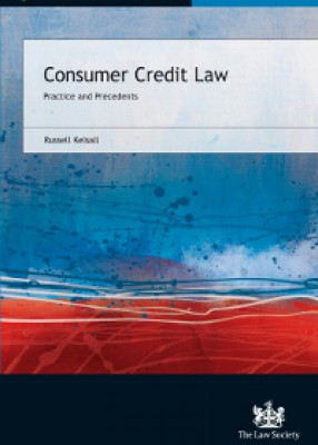 Consumer Credit Law: Practice and Precedents