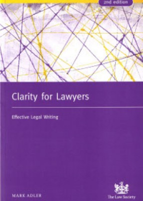 Clarity for Lawyers: Effective Legal Writing (2ed)
