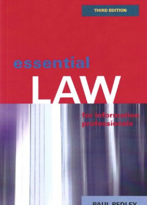Essential Law for Information Professionals (3ed)