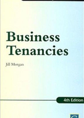 Practice Notes on Business Tenancies (4ed)
