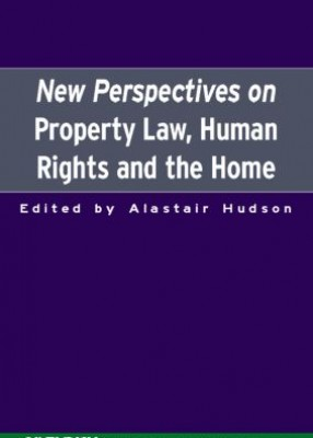 New Perspectives on Property Law, Human Rights & Family Home