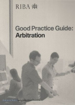 Good Practice Guide: Arbitration