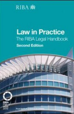 Law in Practice (2ed): The RIBA Legal Handbook