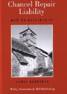 Chancel Repair Liability: How to Research It (Revised ed)