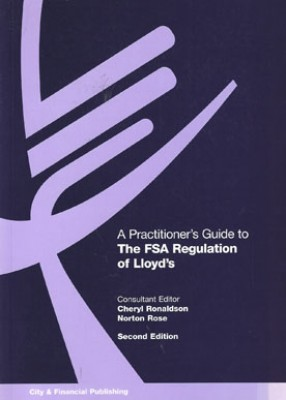 Practitioners Guide FSA Regulation of Lloyds (2ed)