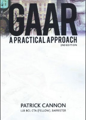 GAAR: A Practical Approach (2ed) (The General Anti-Abuse Rule)