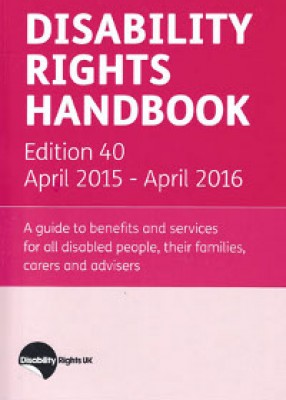 Disability Rights Handbook (40ed) 2015-2016