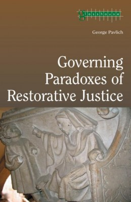 The Governing Paradoxes of Restorative Justice