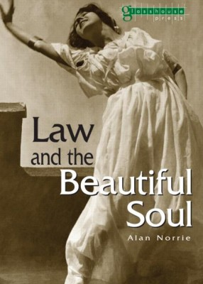 Law and the Beautiful Soul