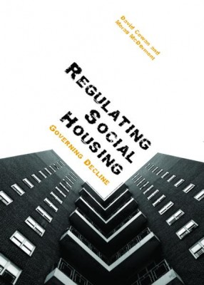 Regulating Social Housing: Governing Decline