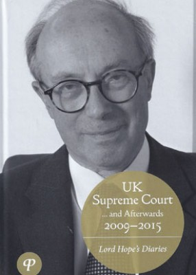 UK Supreme Court 2009-2015: Lord Hope's Diaries