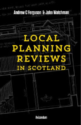 Local Planning Reviews in Scotland