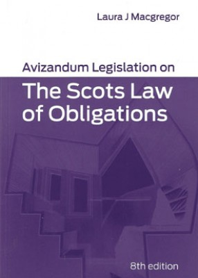 Avizandum Legislation on the Scots Law of Obligations (8ed)