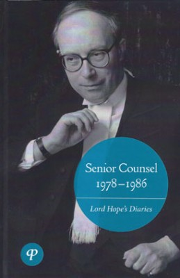 Senior Counsel 1978-1986: Lord Hope's Diaries