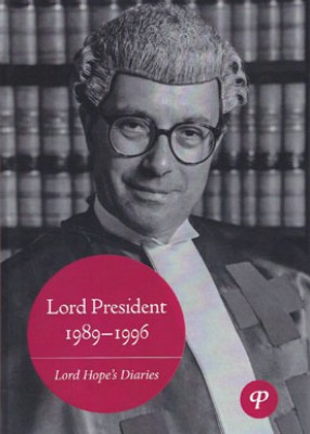 Lord President 1989-1996: Lord Hope's Diaries