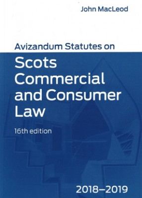Avizandum Statutes on Scots Commercial & Consumer Law (16ed) 2018-2019