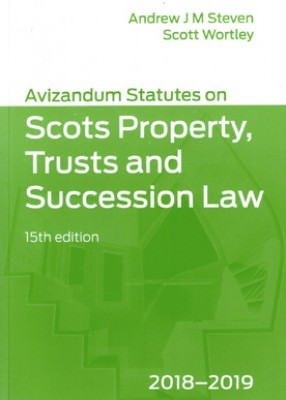 Avizandum Statutes on the Scots Law of Property, Trusts & Succession (15ed) 2018-2019