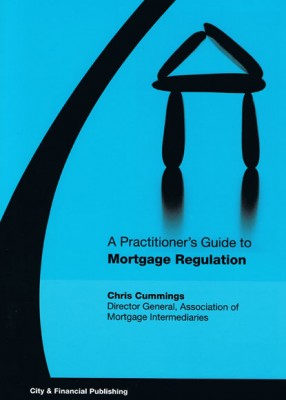 Practitioner's Guide Mortgage Regulation