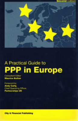 Practical Guide to PPP in Europe (2ed)