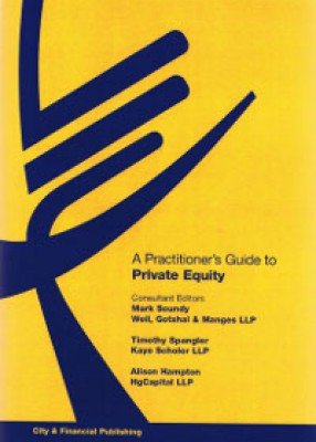 Practitioner's Guide to Private Equity