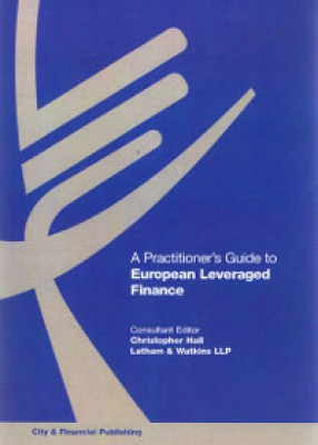 Practitioner's Guide to European Leveraged Finance