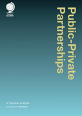 Public-Private Partnerships: A Practical Analysis (2ed)
