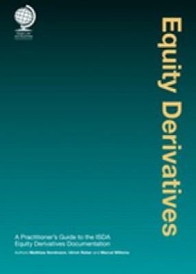 Equity Derivatives: A Practitioner's Guide to the ISDA Equity Derivatives Definitions