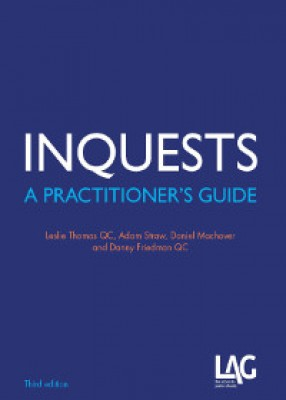 Inquests: A Practitioner's Guide (3ed)