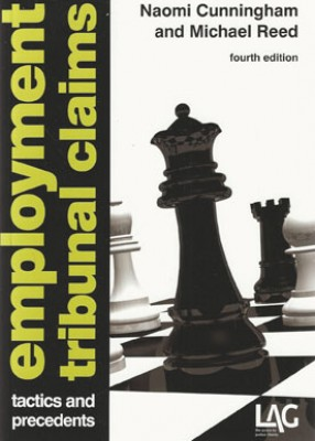 Employment Tribunal Claims: Tactics and Precedents (4ed)