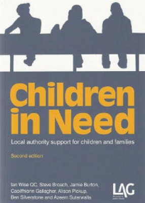 Children in Need: Local Authority Support for Children and Families (2ed)