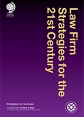 Law Firm Strategies for the 21st Century: Strategies for Success