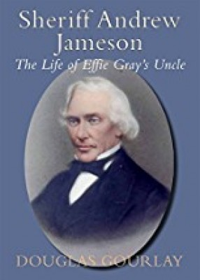 Sheriff Andrew Jameson: Life of Effie Gray's Uncle