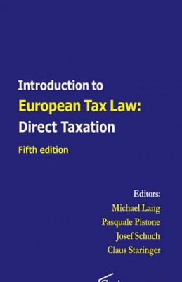 Introduction to European Tax Law: Direct Taxation (5ed)